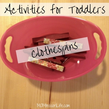Activities for Toddlers -- Clothespins