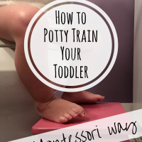 Toilet Learning -- How to Potty Train Your Toddler the Montessori Way