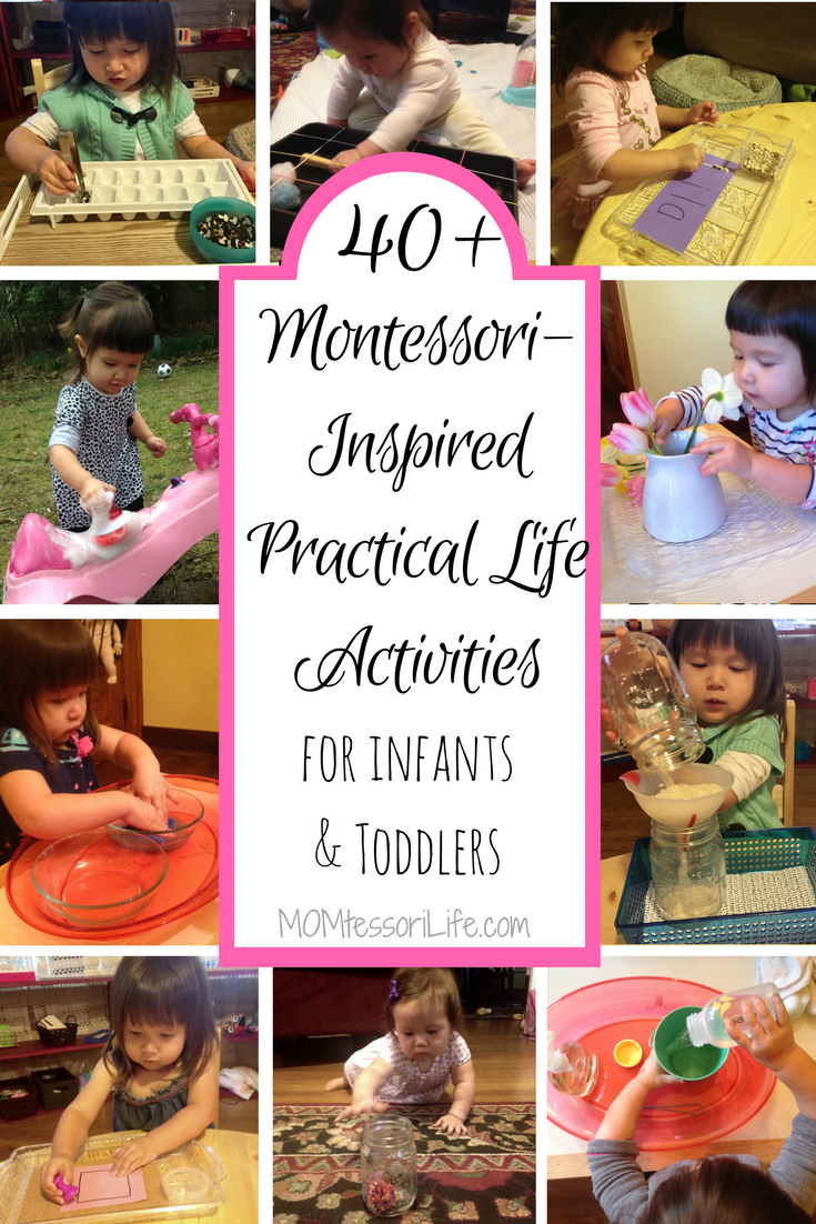 40 Montessori Inspired Practical Life Activities For Infants And