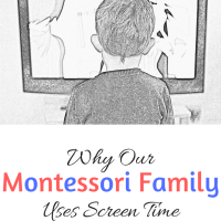 Why Our Montessori Family Uses Screen Time