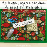 Montessori-Inspired Christmas Activities for Preschoolers -- Gift Wrapping