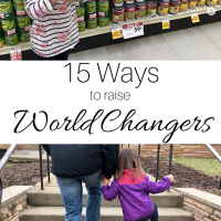15 Ways to Raise World Changers